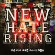 NEW HATE RISING: Paint The Town Red