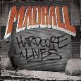 MADBALL: Hardcore Lives