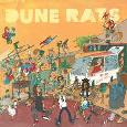 DUNE RATS: Dune Rats
