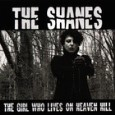 THE SHANES - The girl who lives on heaven hell