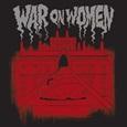 War On Women - War on Women