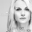 CLARICE – Can't Get Over You