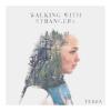 Walking With Strangers - Terra