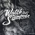 Watch Out Stampede: Tides