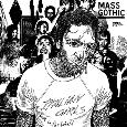 MASS GOTHIC – Mass Gothic
