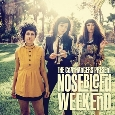 THE COATHANGERS - Nosebleed Weekend