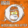 KING KONGS DEOROLLER - Im Zeichen des Affen