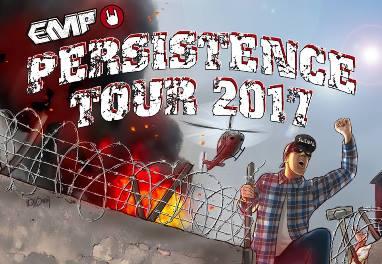 EMP PERSISTENCE TOUR 2017