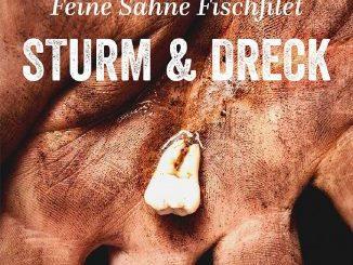 Feine Sahne Fischfilet : Sturm & Dreck