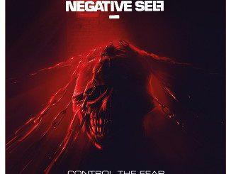 NEGATIVE SELF - Control The Fear