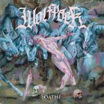 WOLFPACK - Loathe
