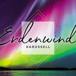 KARUSSELL - Erdenwind