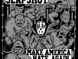 SLAPSHOT - Make America Hate Again