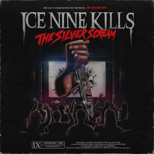 Ice Nine Kills – The Silver Scream